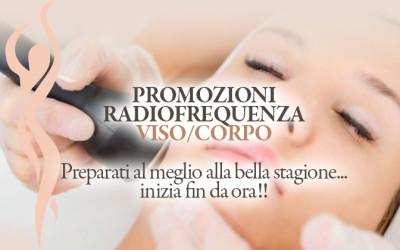 PROMOZIONE RADIOFREQUENZA VISO/CORPO